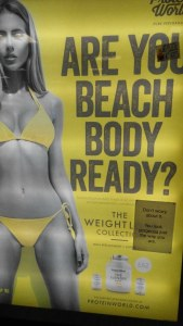 "Response to Protein World's ""Are You Beach Body Ready?"" billboard advertising in London, 2015."